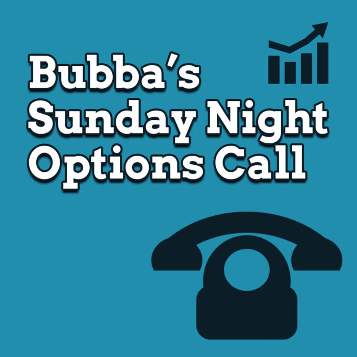 Bubbas-Sunday-Night-Options-Call-Product_FEATURE